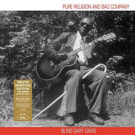 Blind Gary Davis<br>Pure Religion And Bad Company<br>LP, DL, 180g